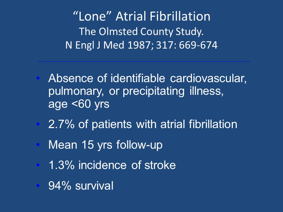 Lone Atrial Fibrillation The Olmsted County Study