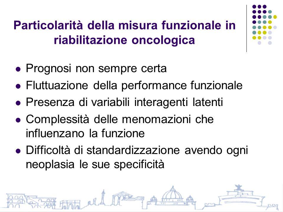 Particolarità della misura funzionale in riabilitazione oncologica
