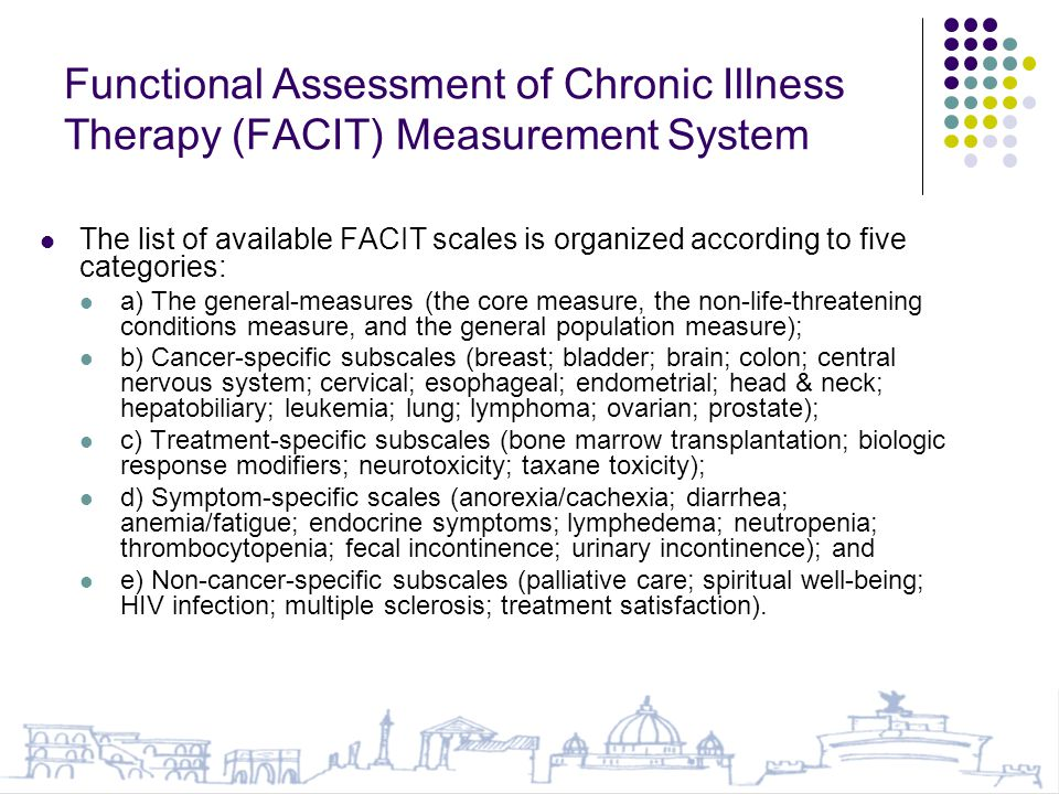 Functional Assessment of Chronic Illness Therapy (FACIT) Measurement System