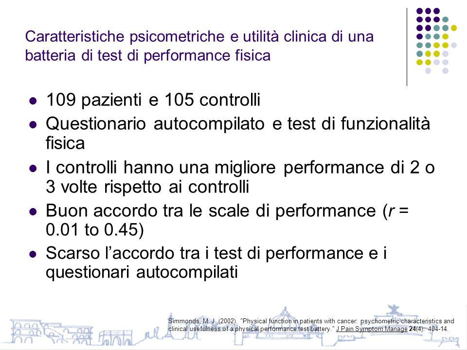 Questionario autocompilato e test di funzionalità fisica