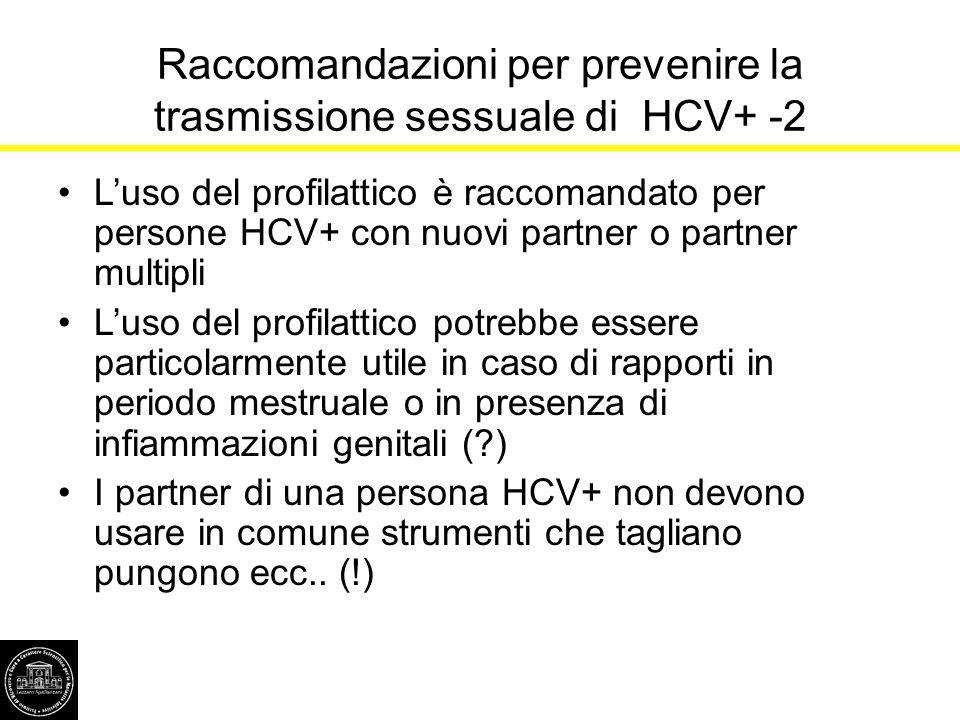 Raccomandazioni per prevenire la trasmissione sessuale di HCV+ -2