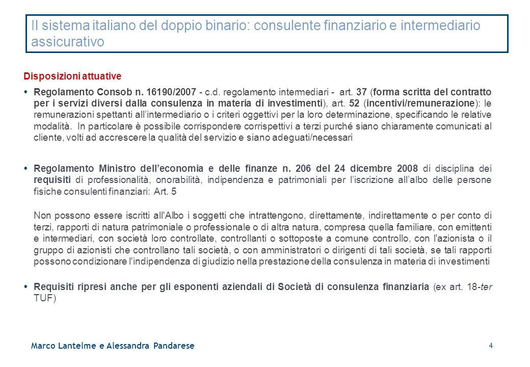Il sistema italiano del doppio binario: consulente finanziario e intermediario assicurativo