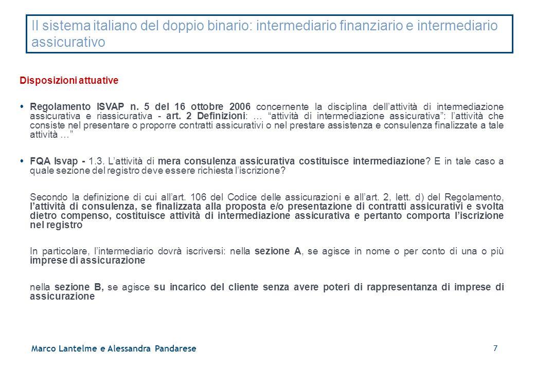 Il sistema italiano del doppio binario: intermediario finanziario e intermediario assicurativo