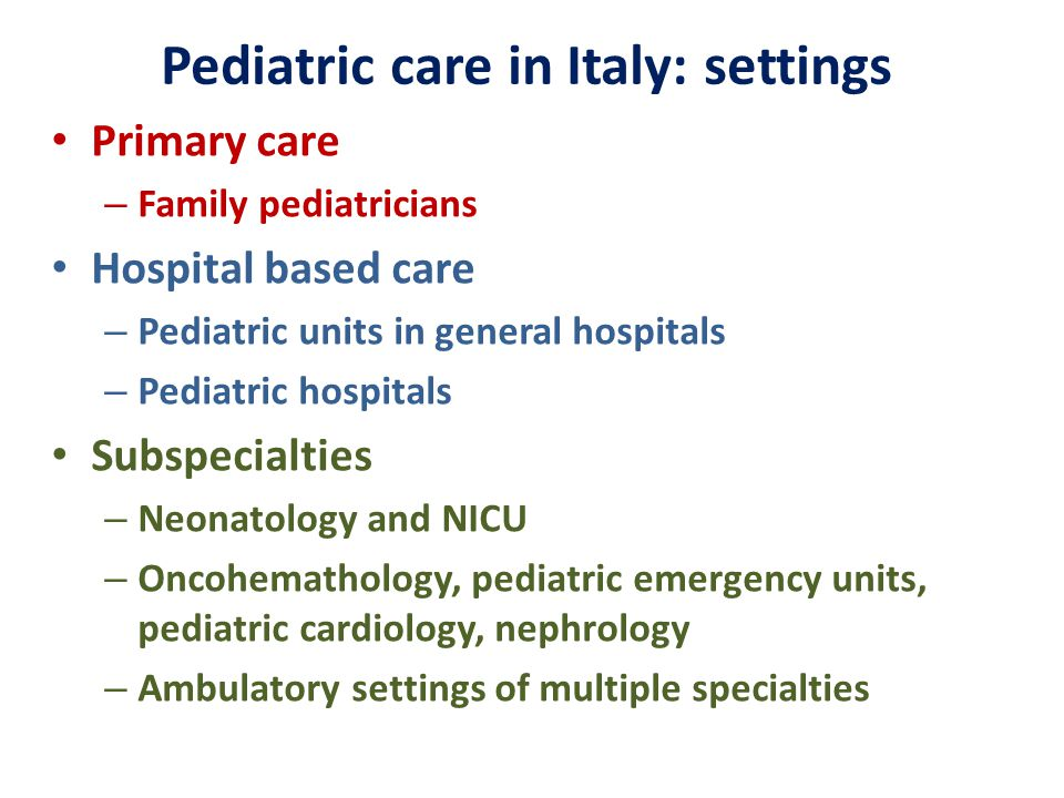 Pediatric care in Italy: settings