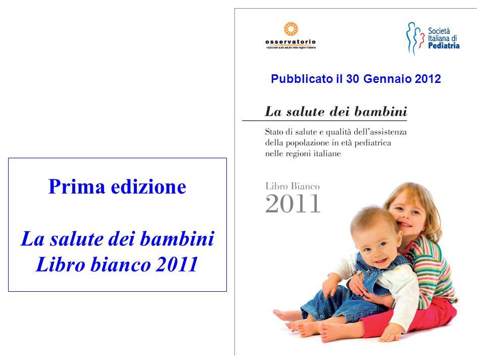 Prima edizione La salute dei bambini Libro bianco 2011