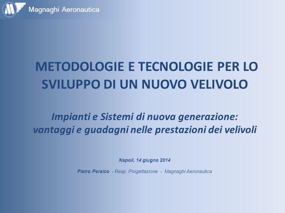 Pietro Persico - Resp. Progettazione - Magnaghi Aeronautica