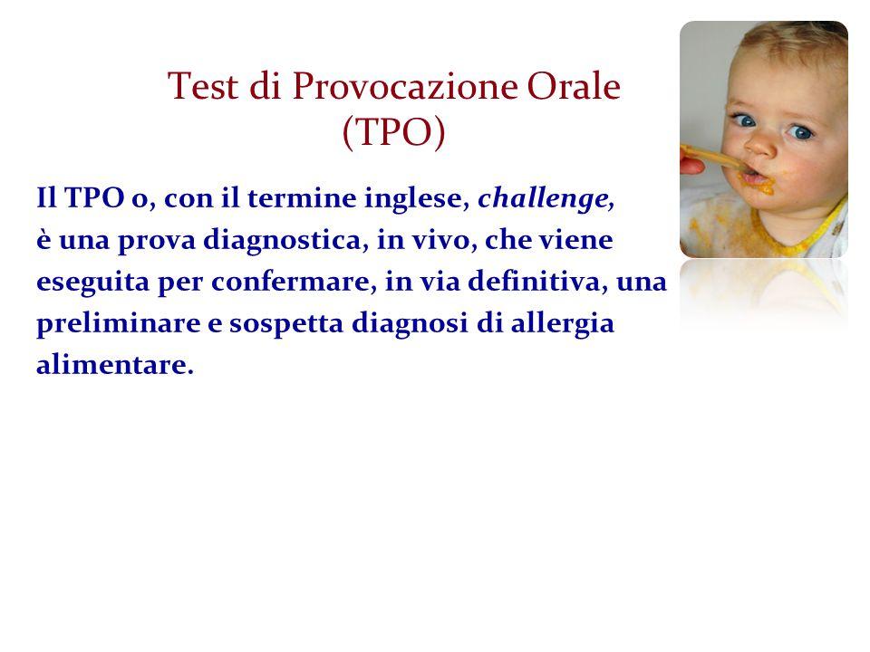 Test di Provocazione Orale (TPO)