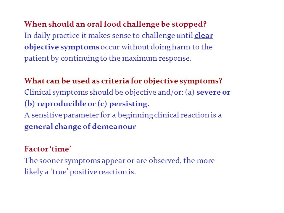 When should an oral food challenge be stopped