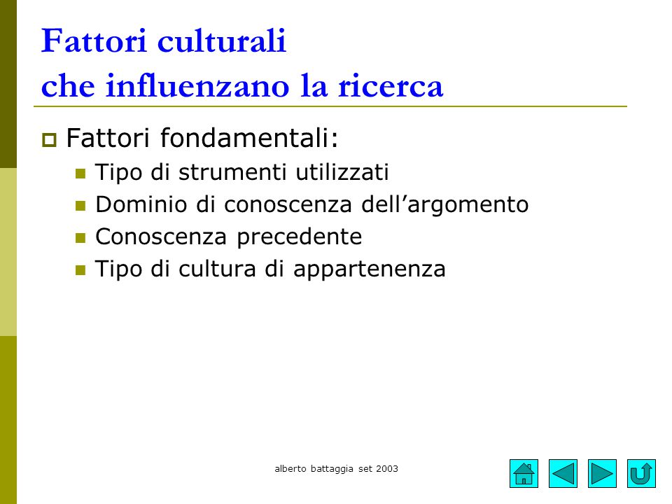 Fattori culturali che influenzano la ricerca