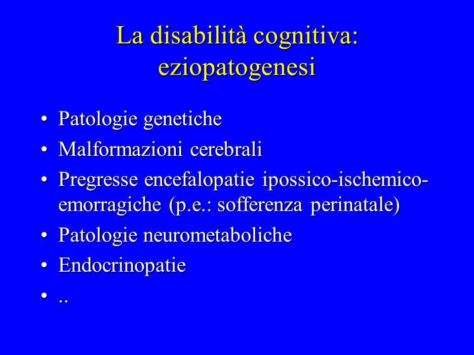 La disabilità cognitiva: eziopatogenesi