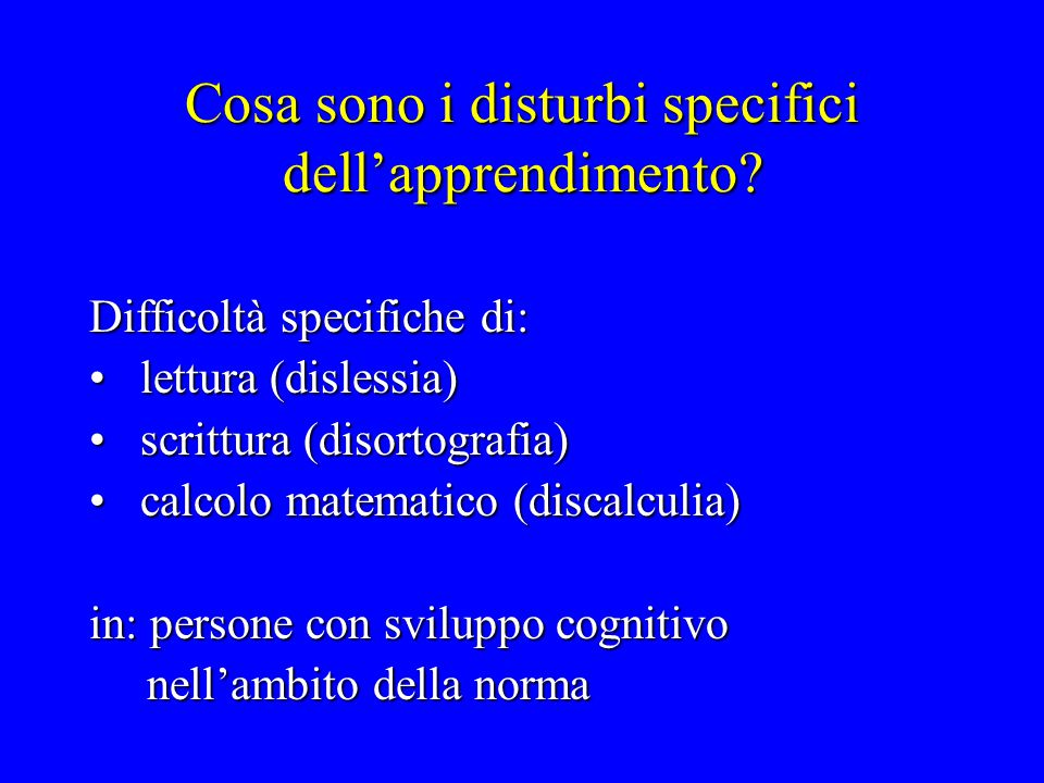 Cosa sono i disturbi specifici dell'apprendimento