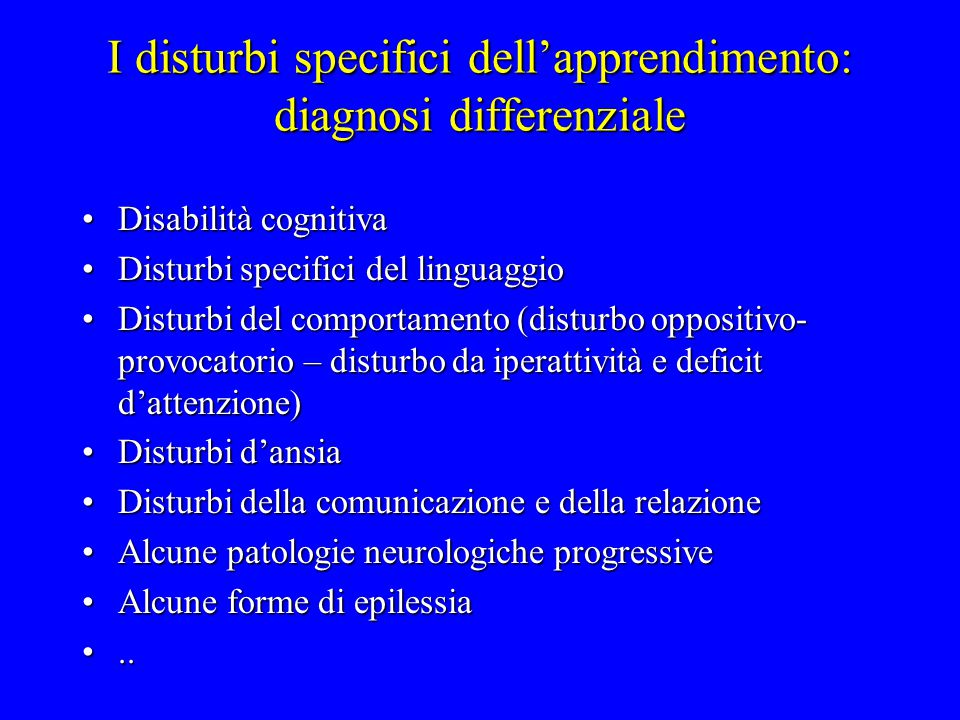 I disturbi specifici dell'apprendimento: diagnosi differenziale