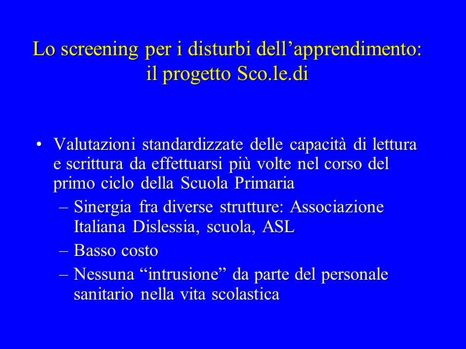 Lo screening per i disturbi dell'apprendimento: il progetto Sco.le.di