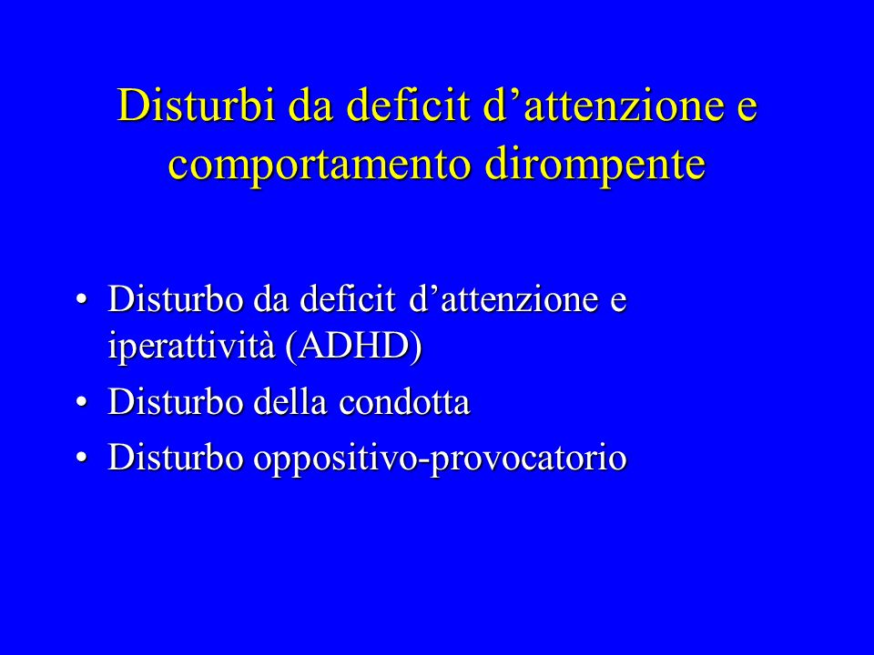 Disturbi da deficit d'attenzione e comportamento dirompente
