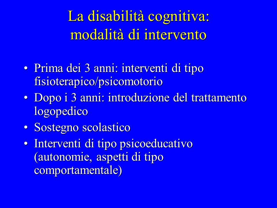 La disabilità cognitiva: modalità di intervento