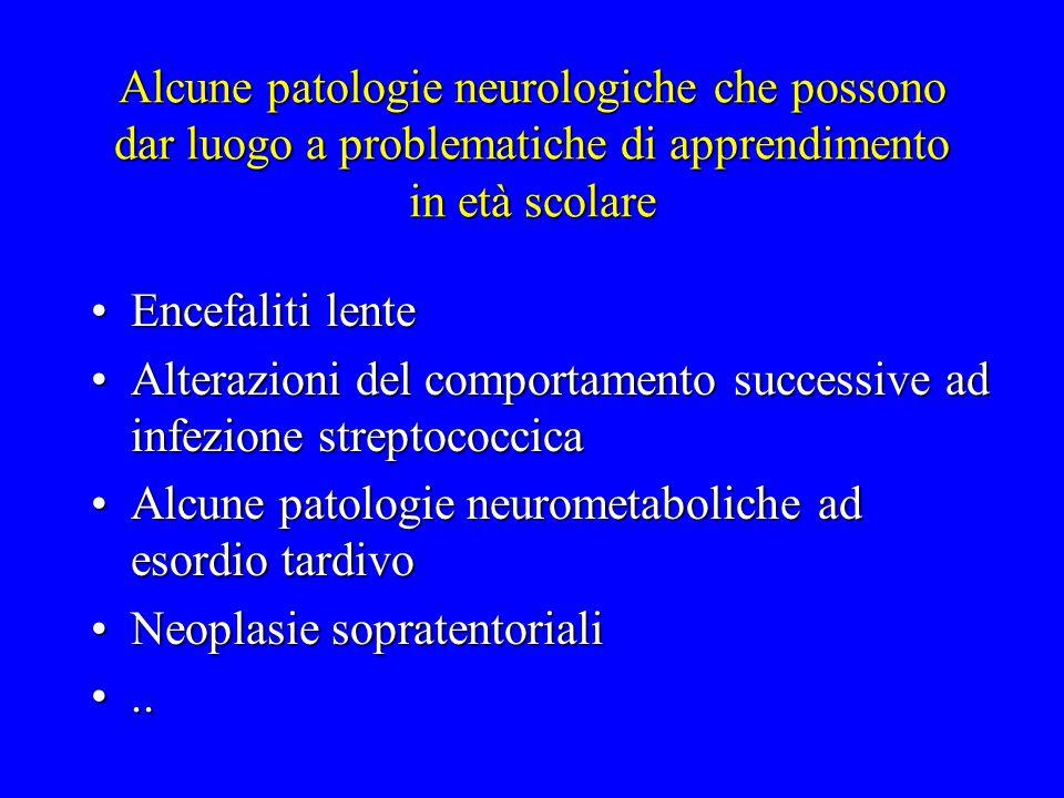 Alcune patologie neurologiche che possono dar luogo a problematiche di apprendimento in età scolare