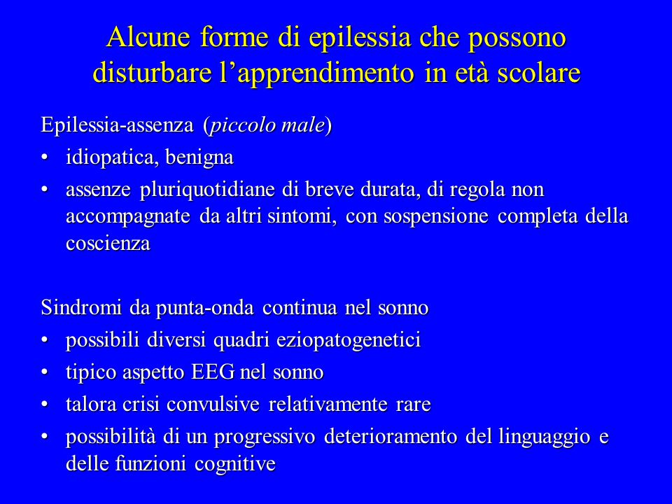 Alcune forme di epilessia che possono disturbare l'apprendimento in età scolare