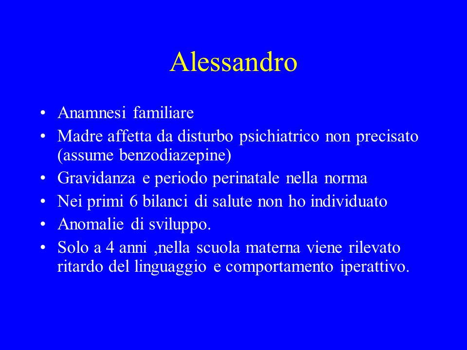 Alessandro Anamnesi familiare