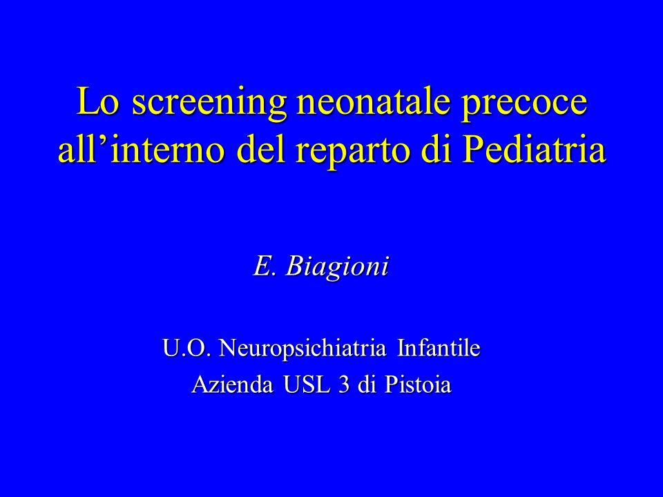 Lo screening neonatale precoce all'interno del reparto di Pediatria
