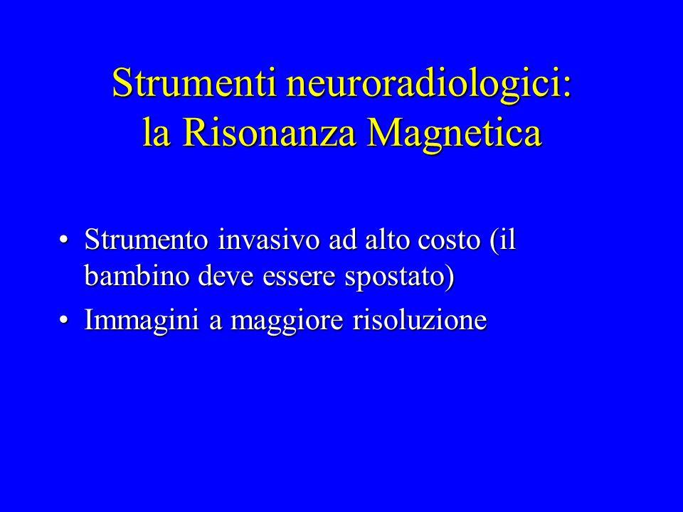 Strumenti neuroradiologici: la Risonanza Magnetica