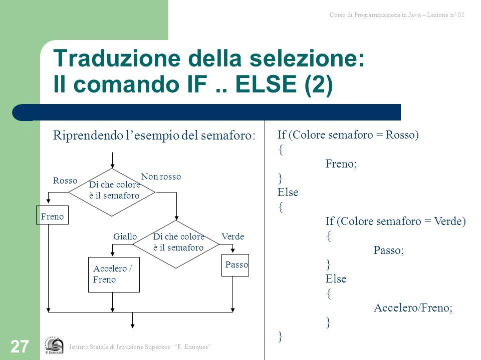 Traduzione della selezione: Il comando IF .. ELSE (2)