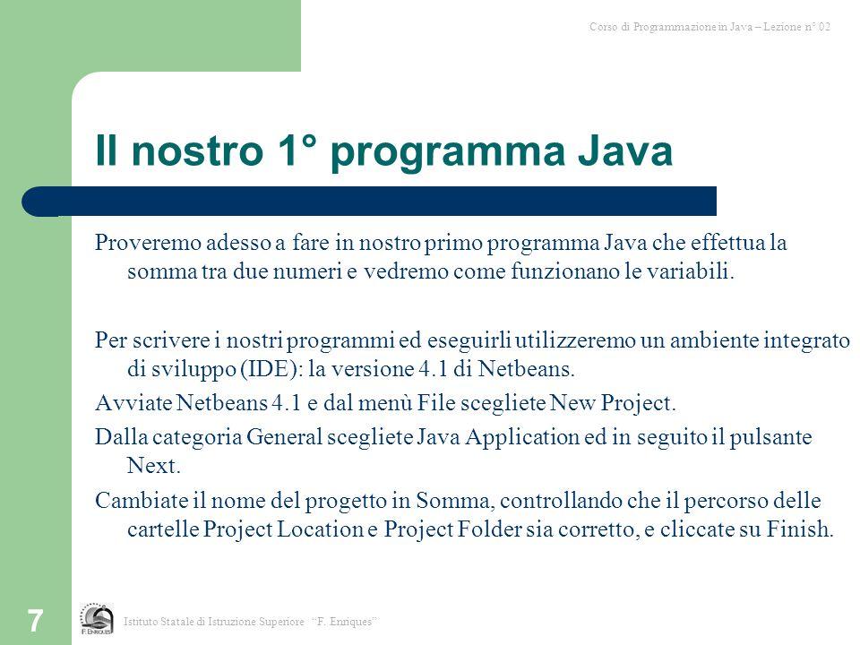 Il nostro 1° programma Java