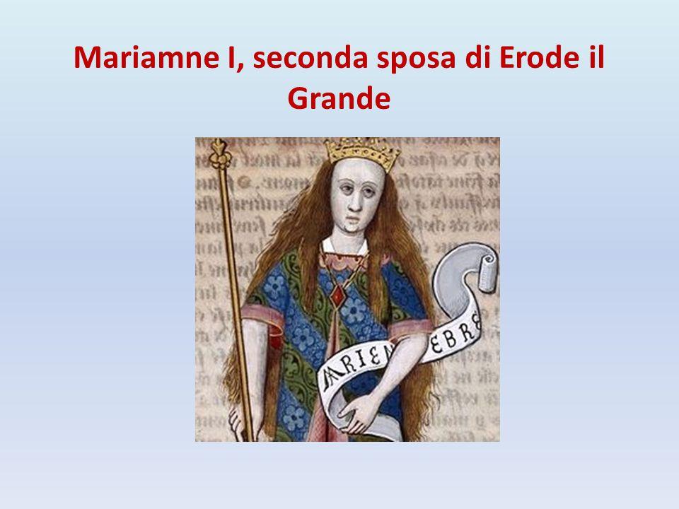 Mariamne I, seconda sposa di Erode il Grande