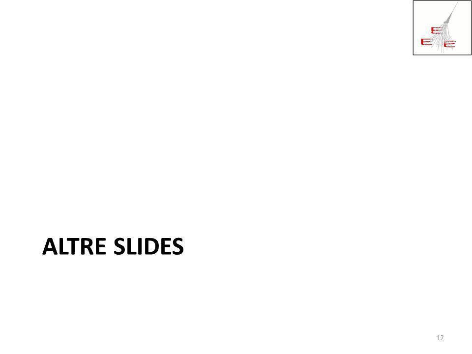 Altre slides