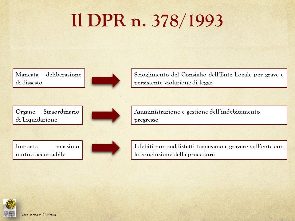 Il DPR n. 378/1993 Mancata deliberazione di dissesto