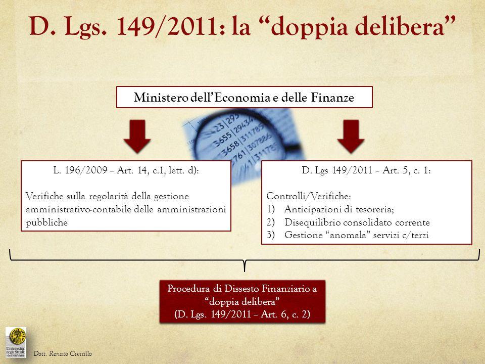 D. Lgs. 149/2011: la doppia delibera