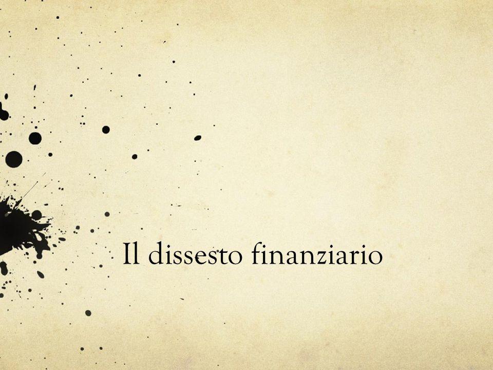 Il dissesto finanziario