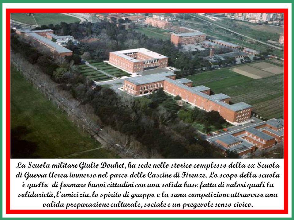 La Scuola militare Giulio Douhet, ha sede nello storico complesso della ex Scuola di Guerra Aerea immerso nel parco delle Cascine di Firenze.