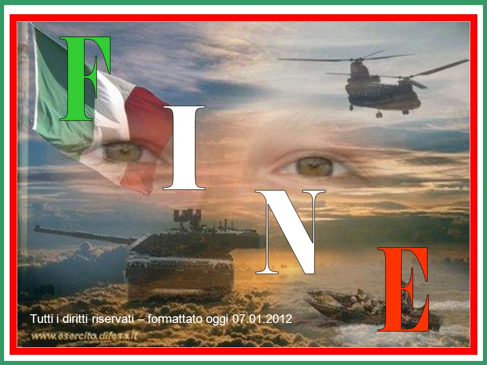 F I N E Tutti i diritti riservati – formattato oggi 07.01.2012