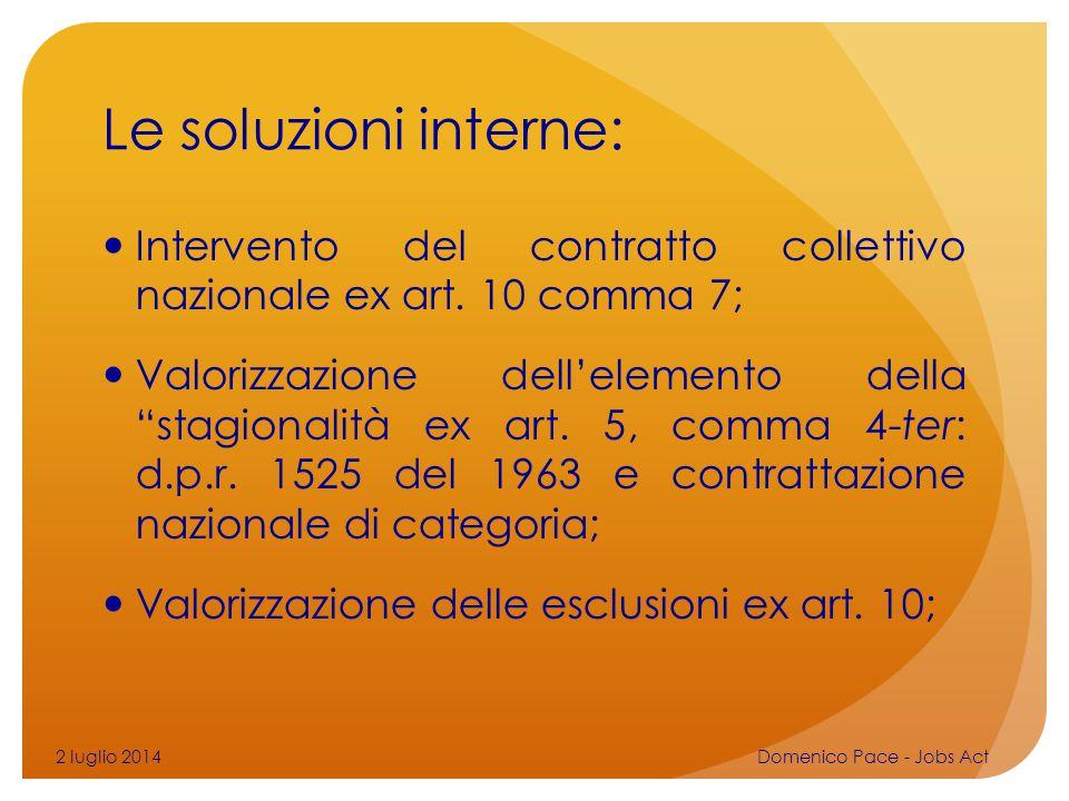 Le soluzioni interne: Intervento del contratto collettivo nazionale ex art. 10 comma 7;