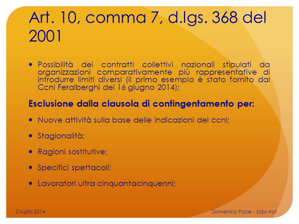 Art. 10, comma 7, d.lgs. 368 del 2001