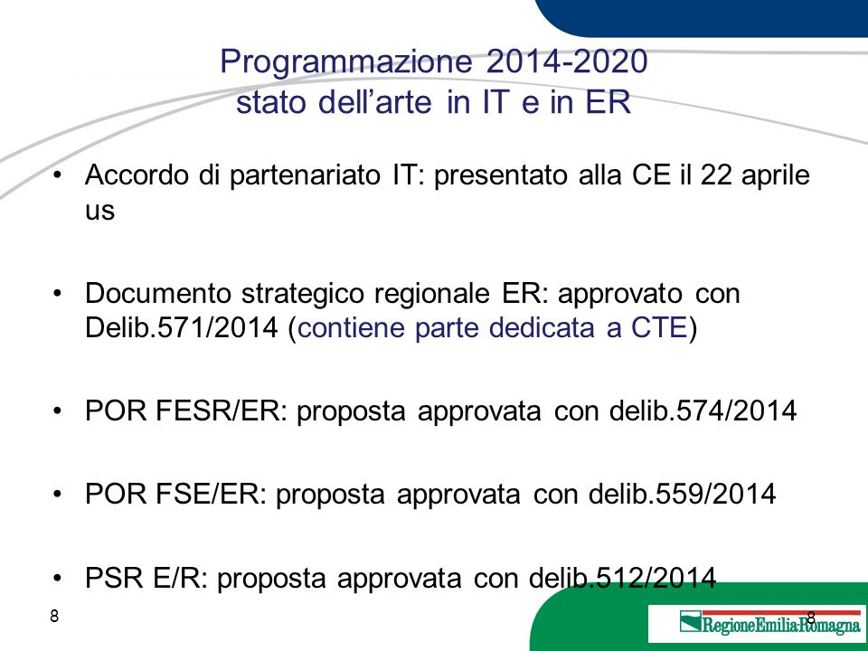 Programmazione 2014-2020 stato dell'arte in IT e in ER