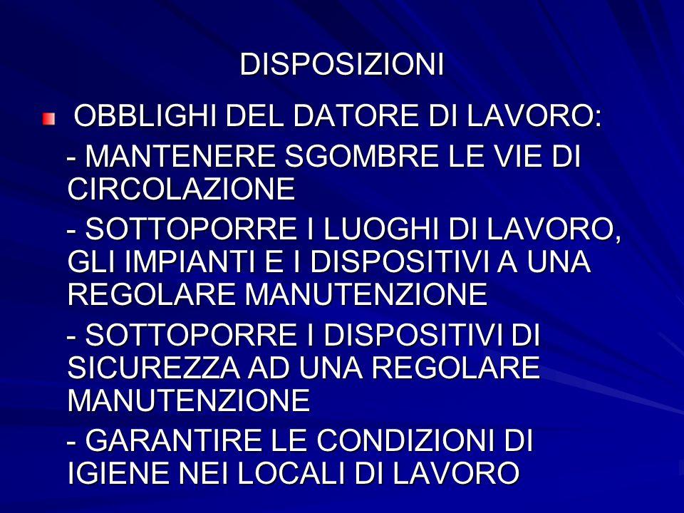 - MANTENERE SGOMBRE LE VIE DI CIRCOLAZIONE