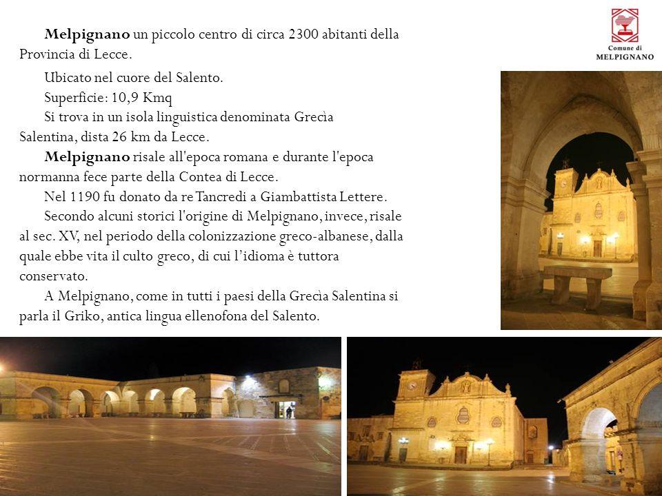 10/10/11 Melpignano un piccolo centro di circa 2300 abitanti della Provincia di Lecce.