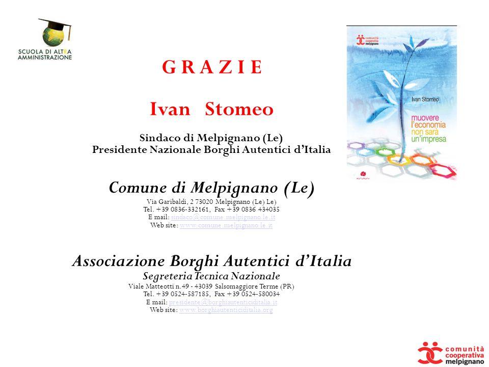 G R A Z I E Ivan Stomeo Comune di Melpignano (Le)
