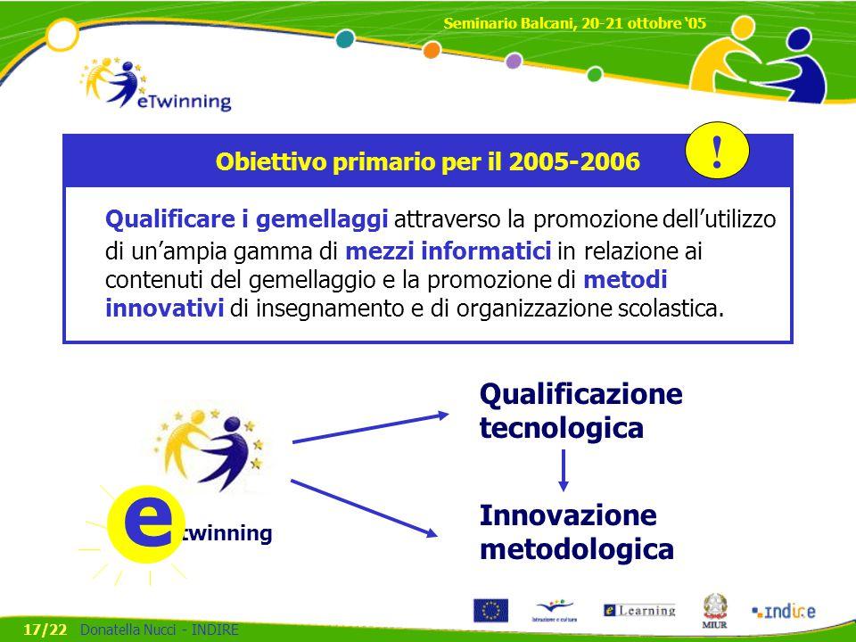 Obiettivo primario per il 2005-2006