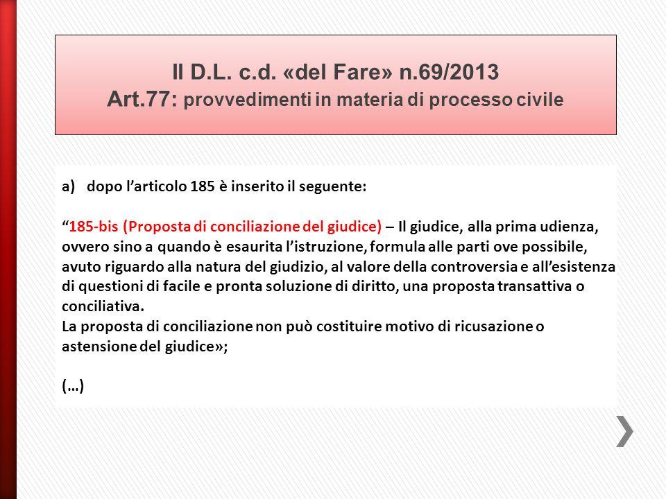 Il D. L. c. d. «del Fare» n. 69/2013 Art