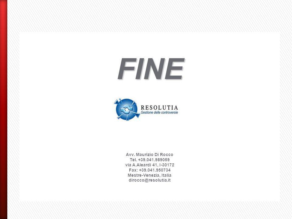 FINE Avv. Maurizio Di Rocco Tel. +39.041.989059