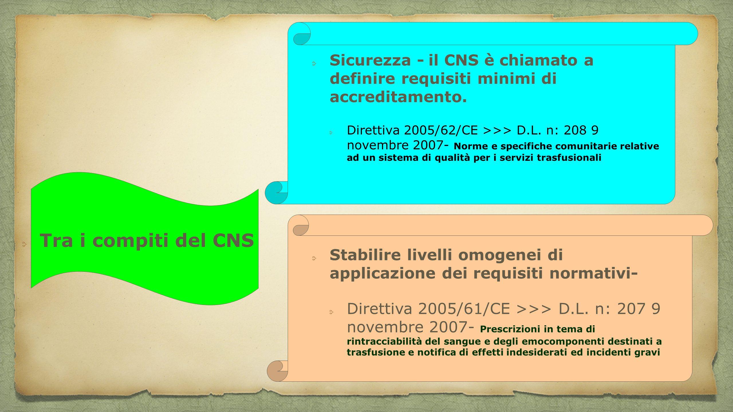 Sicurezza - il CNS è chiamato a definire requisiti minimi di accreditamento.