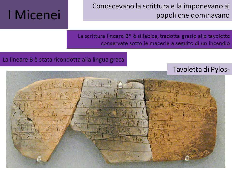 La lineare B è stata ricondotta alla lingua greca