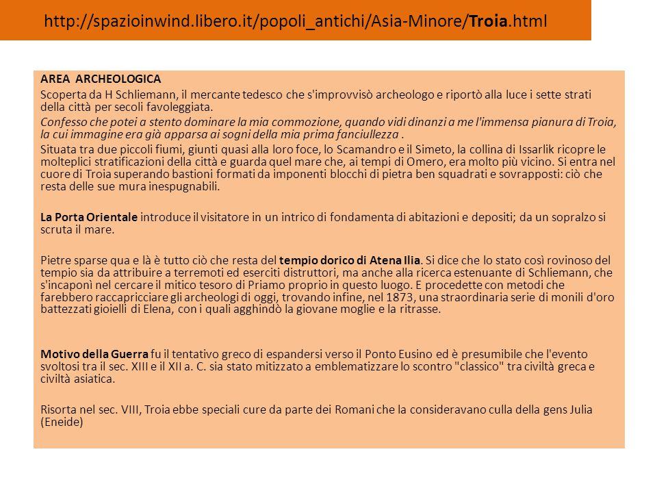 http://spazioinwind.libero.it/popoli_antichi/Asia-Minore/Troia.html
