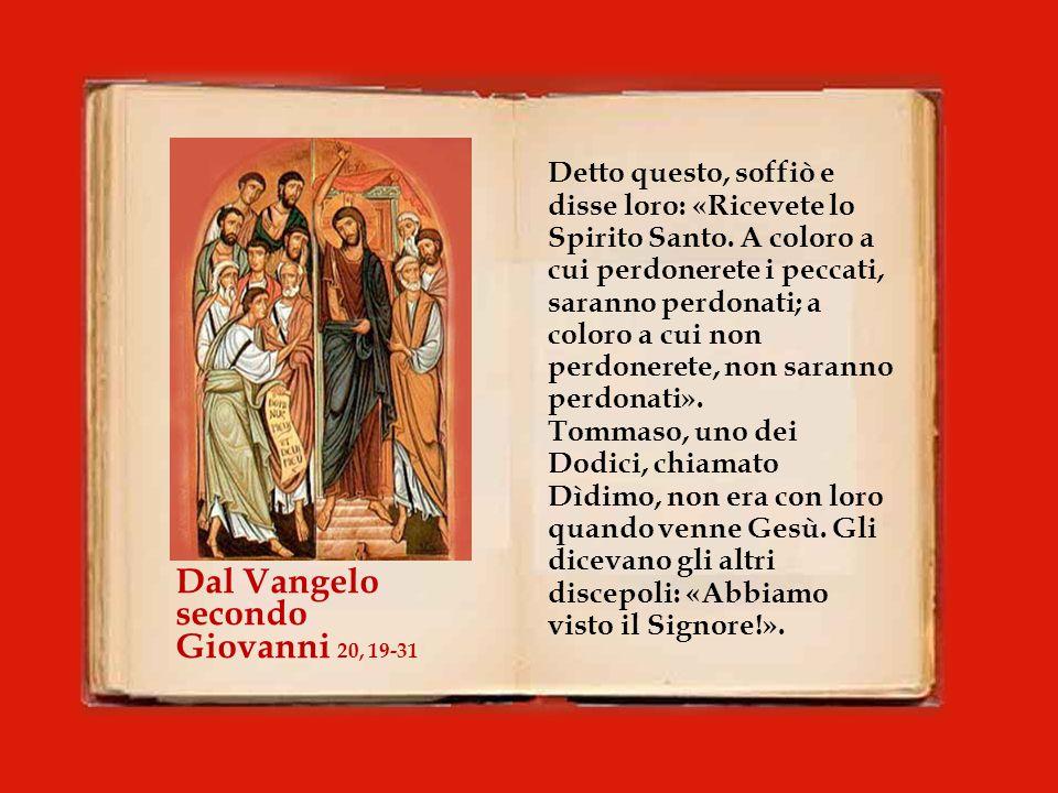 Dal Vangelo secondo Giovanni 20, 19-31