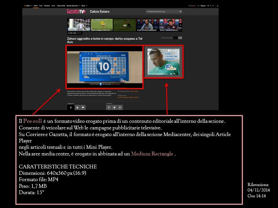 Consente di veicolare sul Web le campagne pubblicitarie televisive.