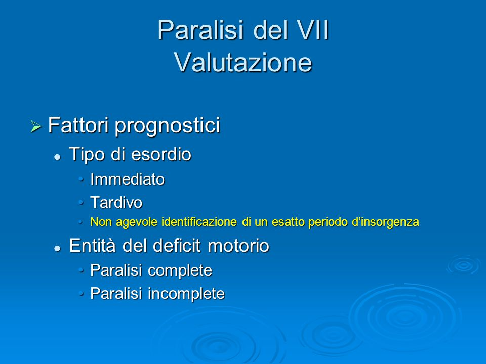 Paralisi del VII Valutazione