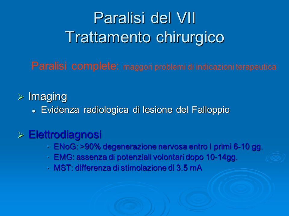 Paralisi del VII Trattamento chirurgico