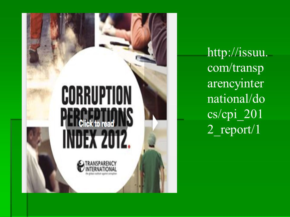 http://issuu.com/transparencyinternational/docs/cpi_2012_report/1